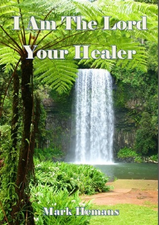 I Am The Lord Your Healer